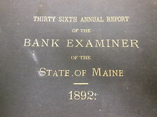 36th Annual Report of the BANK EXAMINER of the STATE of MAINE from 1892 Antique