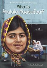 Who Is... ? Biographies: Who Is Malala Yousafzai? by Dinah Brown (2015,...