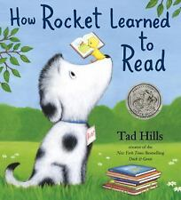 How Rocket Learned to Read by Hills, Tad