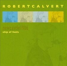 Newcastle 1986: Ship of Fools, Calvert, Robert, New Import