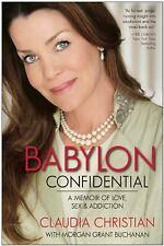 Babylon Confidential: A Memoir of Love, Sex, and Addiction, Buchanan, Morgan Gra