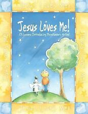 Jesus Loves Me! 13 Lessons Introducing Preschoolers to God by Group Publishing