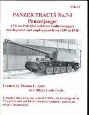 PANZER TRACTS #  7-3 - Panzerjaeger (7.5 cm Pak 40/4 to 8.8 cm Waffentraeger) sb