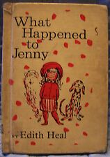 What Happened to Jenny by Edith Heal/Abbi Giventer, HC, 1962 First Edition