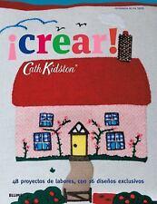 Cath Kidston: ¡Crear! : 48 Proyectos de Labores, con 16 Diseños Exclusivos by...