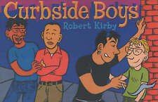 Curbside Boys by Robert Kirby (Gay Interest comic paperback, 2002)