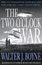 The Two O'Clock War: The 1973 Yom Kippur Conflict and the Airlift That-ExLibrary