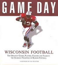 Game Day Wisconsin College Badger Football History Book Hardcover Dust Jacket