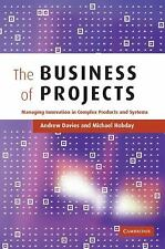 The Business of Projects : Managing Innovation in Complex Products and...