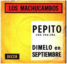 18046  LOS MACHUCAMBOS  PEPITO CHA CHA CHA
