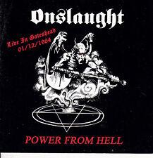 ONSLAUGHT-CD-Live gateshead 1984 Venom Sabbat Kreator Bathory Gorgasm