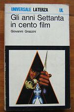 GIOVANNI GRAZZINI: Gli anni Settanta in cento film   1976  Laterza