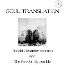 DONALD ALEXANDER AND THE FREEDOM ENSEMBLE STRACHAN -SOUL TRANSLATION: CD NEU