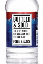 Bottled and Sold: The Story Behind Our Obsession with Bottled Water-ExLibrary