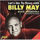 Let's Go To Town With Billy May & His Orchestra Audio CD