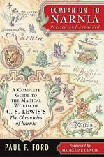 Companion to Narnia, Revised Edition: A Complete Guide to the Magical World of C