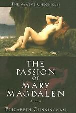 The Passion of Mary Magdalen: A Novel (Maeve Chronicles)-ExLibrary