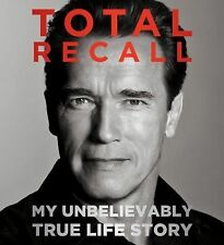 AUDIOBOOK Total Recall: My Unbelievably True Life Story-Arnold Schwarzenegger CD