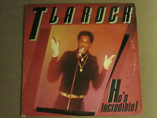 "T LA ROCK HE'S INCREDIBLE BREAKDOWN ROCKIN THE PARTY 12"" ORIG '85 OLD SCHOOL RAP"