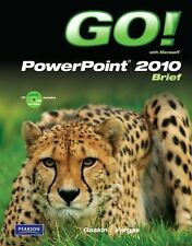 Microsoft Powerpoint 2010 by Alicia Vargas and Shelley Gaskin (2010,...