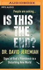 Is This the End? : Signs of God's Providence in a Disturbing New World by...