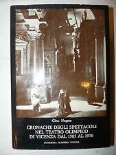 Nogara: Spettacoli nel Teatro Olimpico di Vicenza 1585-1970 prima edizione ill.