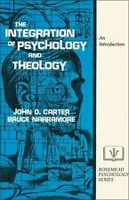 The Integration of Psychology and Theology : An Introduction by S. Bruce...