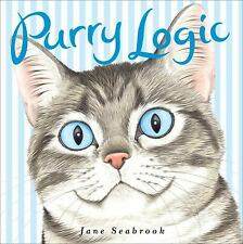 Purry Logic by Jane Seabrook (2008, Hardcover)