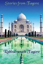 Stories from Tagore by Rabindranath Tagore (2014, Paperback)