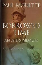 Borrowed Time : An AIDS Memoir by Paul Monette (1998, Paperback)