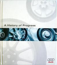A HISTORY OF PROGRESS: CHRONICLE OF AUDI AG KIRCHBERG, ERDMANN, PLAGMANN BOOK