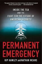 """""""PERMANENT EMERGENCY"""" By Kip Hawley and Nathan Means - (2014) - Paperback - NEW"""