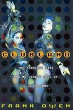 Clubland: The Fabulous Rise and Murderous Fall of Club Culture-ExLibrary