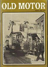 Old Motor Vol 6 No 3 Mar-Apr 1972 Jowett Brooklands Oldsmobile Tyres Trams +