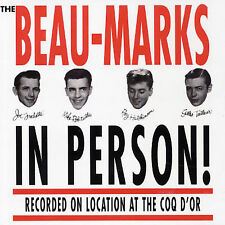 The Beau-Marks - In Person! (Recorded on location at the COQ D'OR)