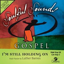 Luther Barnes - I'm Still Holding On Accompaniment CD - NEW