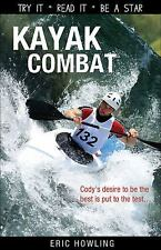 Kayak Combat Lorimer Sports Stories
