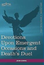 Devotions upon Emergent Occasions and Death's Duel by John Donne (2010,...