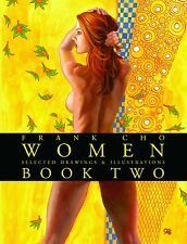 FRANK CHO WOMEN DRAWINGS & ILLUSTRATIONS Softcover VOL 02 - Vault 35