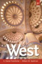 The West : A Narrative History by A. Daniel Frankforter and William M. Spellman…