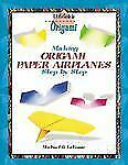 Making Origami Airplanes Step by Step (Kid's Guide to Origami)