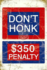DON'T HONK VINTAGE CLASSIC OLD STYLE AMERICAN STREET ROAD METAL WALL SIGN DEN