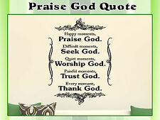 Praise God Decor Vinyl Decal Art Murals Quotes Religious Wall Phrases Decal 042