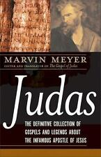 Judas: The Definitive Collection of Gospels and Legends About the Infamous Apost