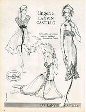 PUBLICITE ADVERTISING 014   1958  LANVIN CASTILLO  lingerie de nuit nuisette bas