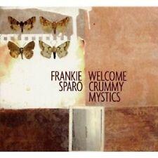 FRANKIE SPARO - WELCOME CRUMMY MYSTICS  CD NEU