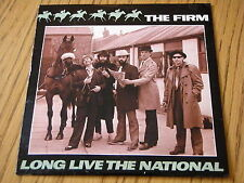 "THE FIRM - LONG LIVE THE NATIONAL   7"" VINYL PS"
