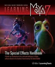 Learning Maya 7 : The Special Effects Handbook by Alias Learning Tools (2005,...