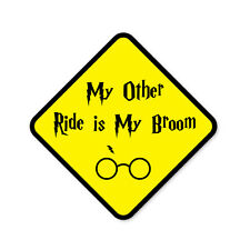 MY OTHER RIDE IS MY BROOM-  Funny Wizard Witch Magic Car Vinyl Sticker Decal