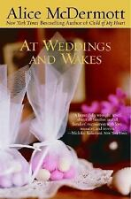 At Weddings and Wakes, Alice McDermott, 0385319851, Book, Very Good